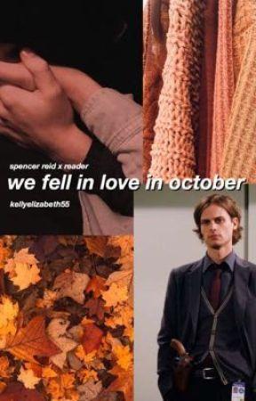 we fell in love in october \\ s.r by reidskneecap