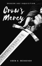 Crow's Mercy by NoSpaces123