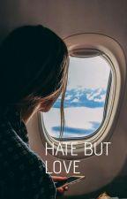 Hate But Love by syafiq-mark