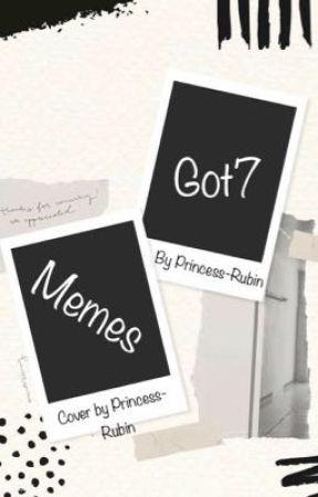 Got7 Memes by Princess-Rubin