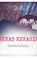 BEKAS KEKASIH by syaz_sufiy