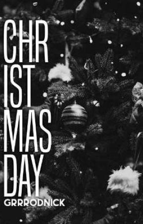 CHRISTMAS DAY by grrrodnick