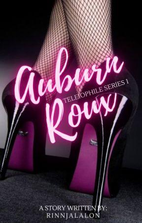 Teleiophile Series 1: Auburn Roux (On hold) by RinnJalalon