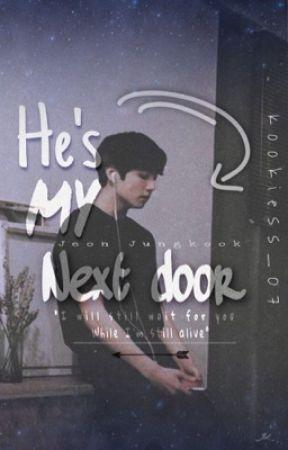 He's my next door || 𝗷𝗸 𝗳𝗳  (re-editing chapters) by Kookiess_07