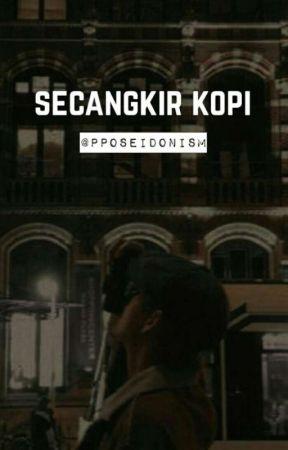 #3 Secangkir kopi [kth] by pposeidonism