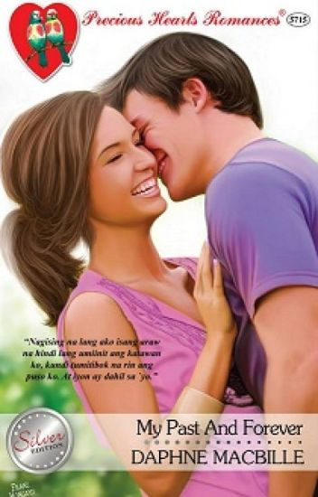 My Past and Forever- published under Precious Hearts Romances