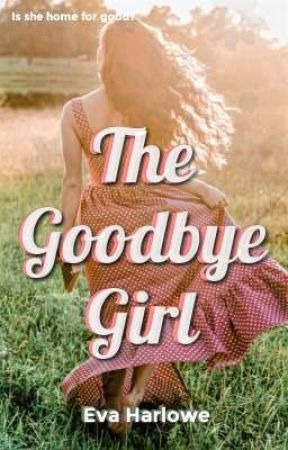 The Goodbye Girl by evaharlowe