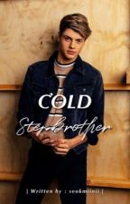 Cold stepbrother [Jace Norman Imagine] by sweetpeaches_writer