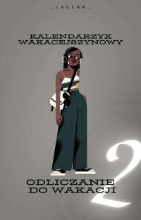 Kalendarzyk Wakacejszynowy 2 • Odliczanie Do Wakacji cover