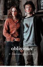 Oblivious- A Harmione Fan Fiction by _harry_pottah_