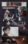 ONESHOTS ~ [jikook] cover