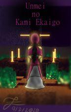 Unmei no Kami Ekaigo by ZonaiLeona