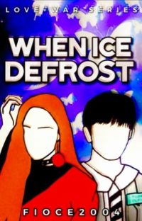 When Ice Defrost (Love+War Series #3) cover