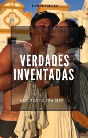 Verdades Inventadas (Repost) by Bandidaaaa_
