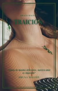 TRAICIÓN     [Draco Malfoy] cover
