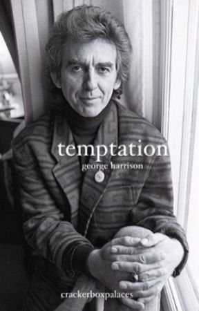 temptation ~ g. harrison  by crackerboxpalaces