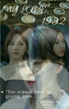 My Love,1932 [Jeongmi • 2yeon AU] by ryuu_gotme