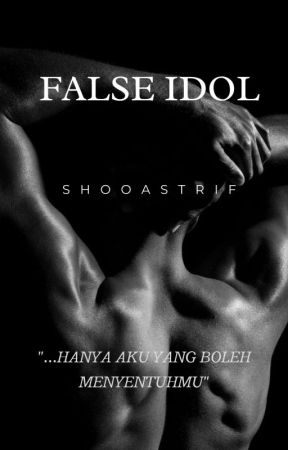 False Idol (Hidden Chapters) by dompetcoach