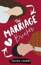 The Marriage Breakers by EbnaRashid