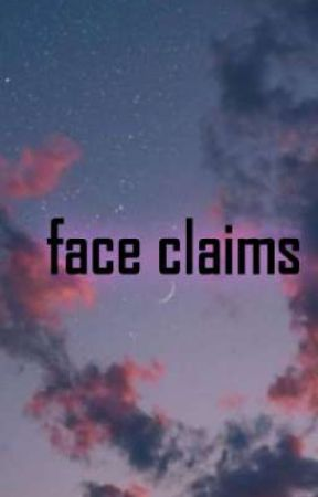 face claims  by assassin_lovegood