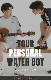 YOUR PERSONAL WATER BOY (BrightWin AU) cover