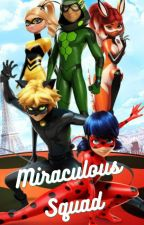 Miraculous Squad by savage_bug