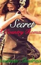 Secret: A country romance by GoodnessShadrach