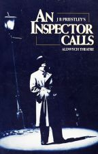 An Inspector Calls by YourDumbBitch