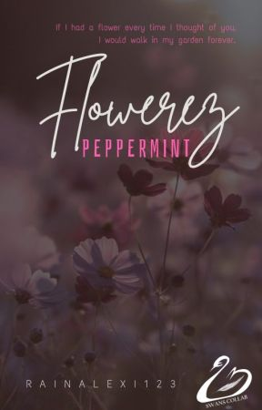 Flowerez - Pappermint | Phantom by RainAlexi123