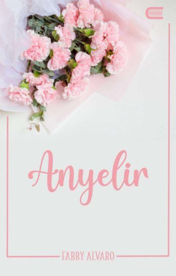 Anyelir (Ready Ebook) - Fabby Alvaro - Wattpad