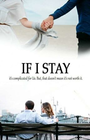 If I Stay (Book II) by agustinyani
