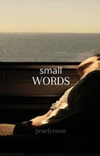 Small words // Louis Partridge by pearlyswan