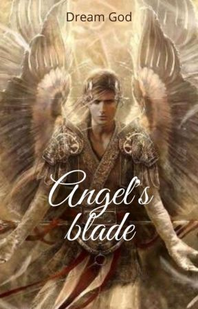 Angel's Blade by dream_god