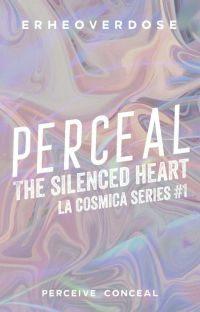 Perceal : The Silenced Heart || La Cosmica #1 cover
