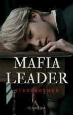 Mafia Leader Step Brother | Park Jimin ff by luvsg_guk