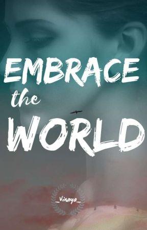 Embrace The World by _Vinaya_