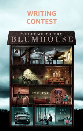#WelcomeToTheBlumhouse Writing Contest (CLOSED) by AmazonPrimeVideo