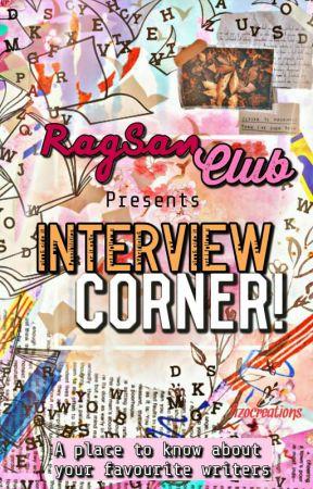 RagSanClub Interview Corner by RagsanClub