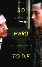 so hard to die - arthur x eames by AlienUndercover