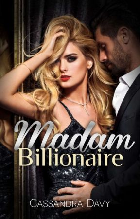 Madam Billionaire by LoveLiveLust