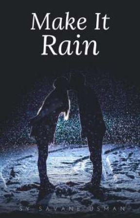 Make It Rain by SysavaneUsman