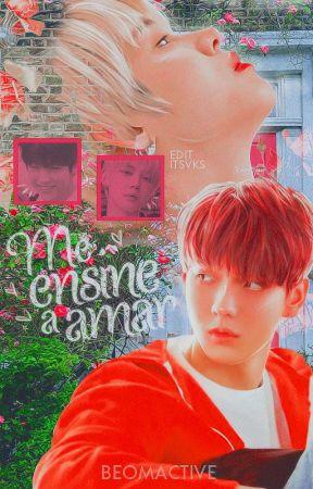 Me ensine a amar || • Yeonbin by beomactive