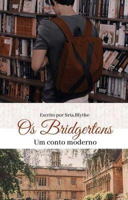 Os Bridgerton's - Um conto moderno