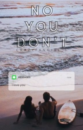 no you don't by Crazyfangirl_1