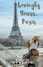 Lovingly Yours, Paris by SerialG