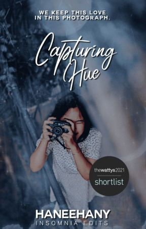 Capturing Hue (Completed) by haneehany