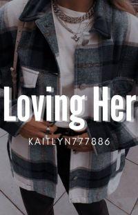 Loving Her cover