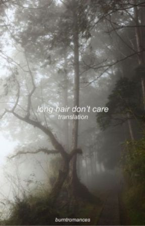 long hair don't care || italian translation by burntromances