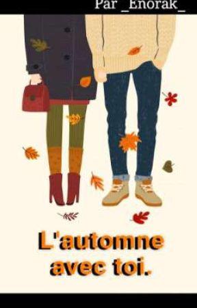 L'automne avec toi. by _Enorak_