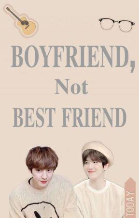 Boyfriend,not Best friend by Galaxy_Violet_FANFAN